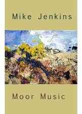 moor music by mike jenkins, front cover detail